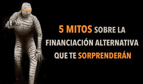 mitos financiacion alternativa