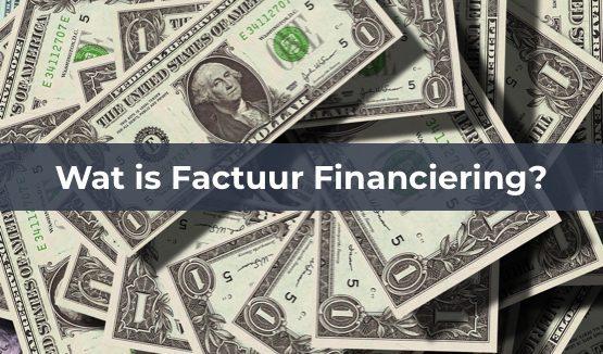 wat is factuur financiering
