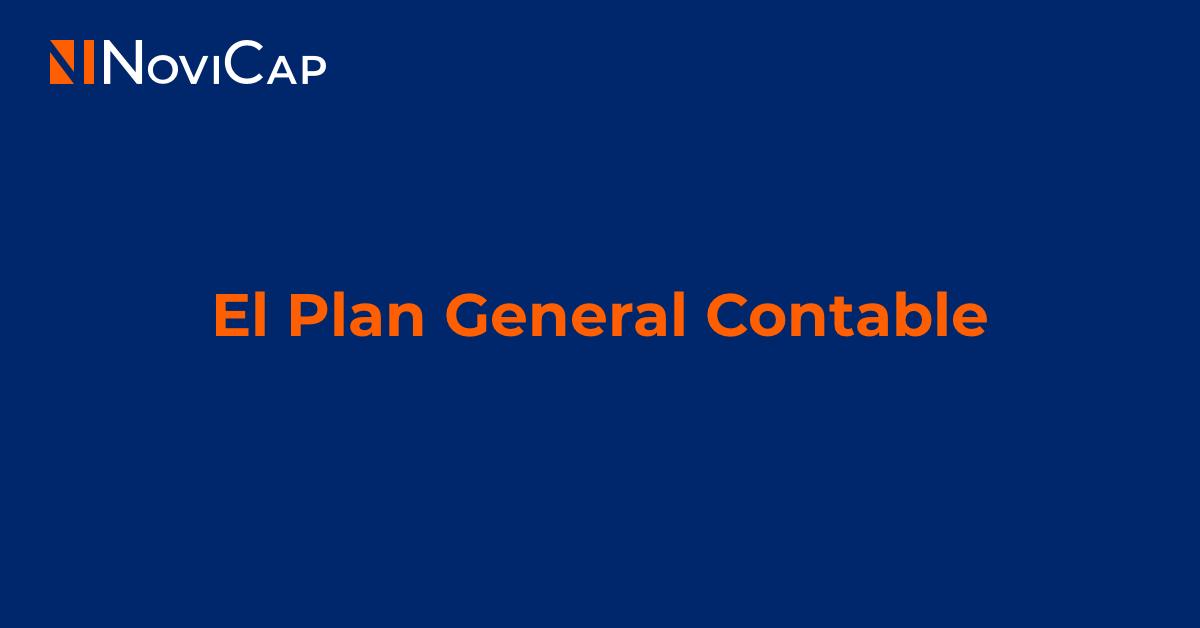 Plan General Contable o PGC: todo lo que debes saber