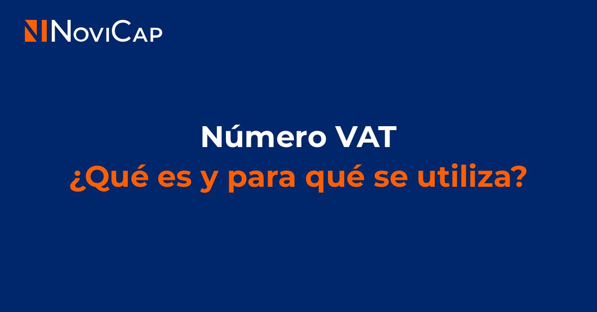 Número VAT: ¿Qué es y para qué se utiliza?